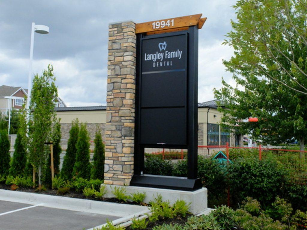 Langley Famiily Dental Pylon sign