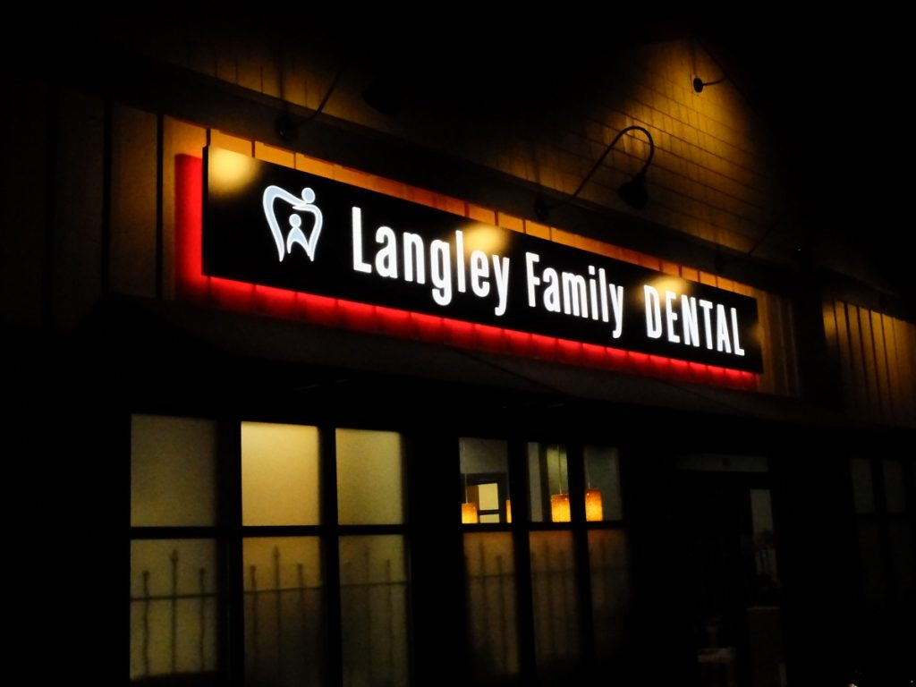 Langley Family Dental thru illuminated signage